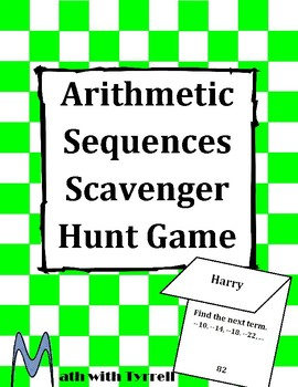 Arithmetic Sequences Scavenger Hunt Game
