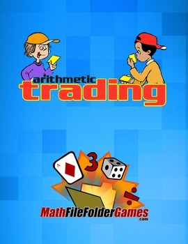 Arithmetic Trading: Addition, Subtraction, Multiplication & Division {Game}