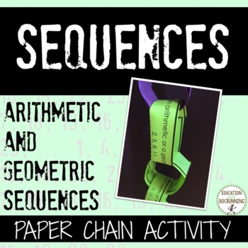 Arithmetic and Geometric Sequences Paper Chain Activity