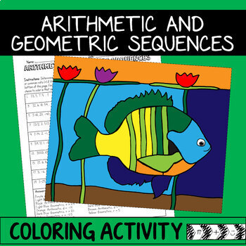 Arithmetic and Geometric Sequences Coloring Activity by Melodramathic