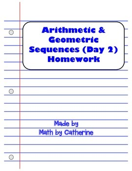 Arithmetic and Geometric Sequences Day 2 Homework Worksheet | TpT