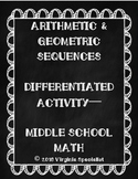Arithmetic and Geometric Sequences Differentiated Activity--Middle School Math