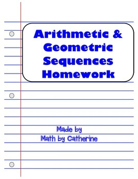 Arithmetic and Geometric Sequences Homework Worksheet