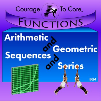 Arithmetic and Geometric Sequences and Series (EQ4) HSF.LE.A.2