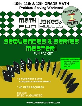 Arithmetic, Geometric Sequences and Series FUN Joke/Riddle Packet