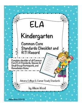 Arizona Common Core ELA Standards and RTI Checklist Kindergarten