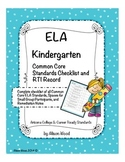 Arizona Common Core ELA Standards and RTI Checklist Kindergarten