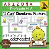 """Arizona Fifth Grade ELA """"I Can""""  Posters"""