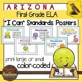 "Arizona First Grade ELA ""I Can""  Posters"