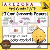 """Arizona First Grade MATH """"I Can"""" Classroom Standards Posters"""
