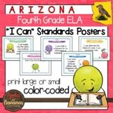 """Arizona Fourth Grade ELA """"I Can""""  Posters"""