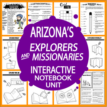 Arizona History Interactive Unit – Spanish Explorers & Missionaries – 3rd Grade