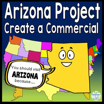 Arizona Project: Make a Commercial & Poster {Arizona Research Activity}