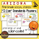 """Arizona Social Studies - """"I Can"""" First Grade Standards Posters"""