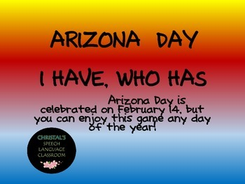 Arizona Statehood Day I Have, Who Has State Fact Game