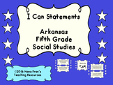 Arkansas: Fifth Grade Social Studies I Can Statement Posters