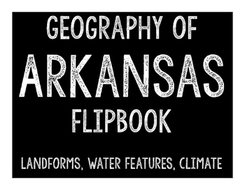 Arkansas Geography Flipbook