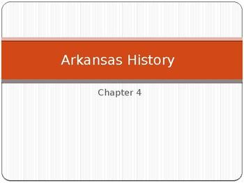 Arkansas Journey Chapter 4 Power Point