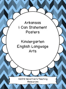 Arkansas K ELA Learning Target I Can Statements and Checklists