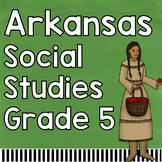 Arkansas Social Studies Grade 5