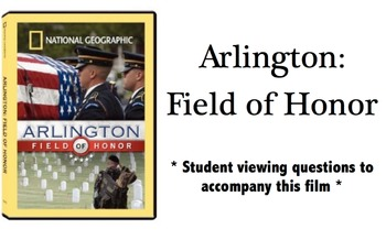 Arlington: Field of Honor - Student Viewing Questions with Key!
