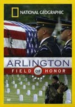 Arlington: Field of Honor Video Viewing Guide