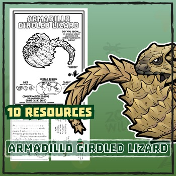 Armadillo Girdled Lizard -- 10 Resources -- Coloring Pages, Reading & Activities