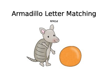 Armadillo Letter Matching