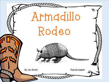 Armadillo Rodeo ~ by Jan Brett ~ 37 pgs Common Core Activities