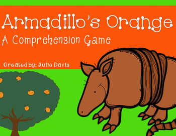 Armadillo's Orange Comprehension Game Kindergarten
