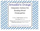 Armadillo's Orange Reading Street Companion Centers