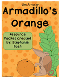 Armadillo's Orange Resource Packet - aligned with Scott Foresman Reading Street®
