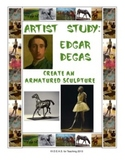 Armatured Sculpture Art Project:  Inspired by biographies of Edgar Degas