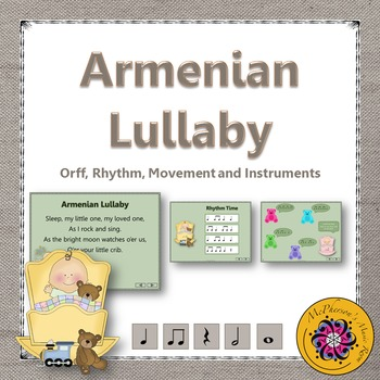 Armenian Lullaby: Orff, Rhythm, Movement and Instruments