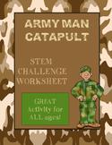 Army Man Catapult STEM Challenge Worksheet