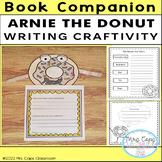 Arnie the Doughnut Book Companion 2nd & 3rd Grade