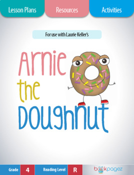 Arnie the Doughnut Lesson Plans & Activities Package, Fourth Grade (CCSS)