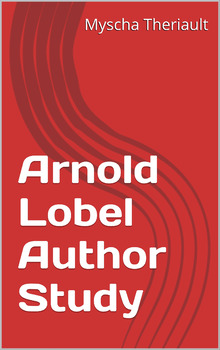 Arnold Lobel Author Study and Story Unit Package