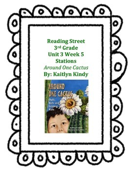 Around One Cactus Reading Street Unit 3 Week 5