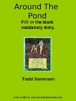 Around The Pond~ Vocabulary- Fill in the Blank