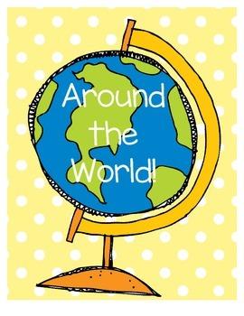 Around The World! -- (Reading Skills and Flag Illustration)