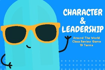 Around The World Review Game - Character and Leadership