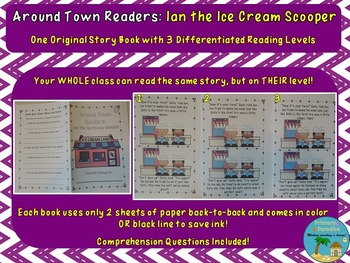 Differentiated Readers Around Town: Ian the Ice Cream Scooper