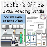 CLOZE READING BUNDLE Doctor's Office