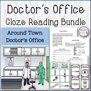 CLOZE READING BUNDLE Doctor's Office