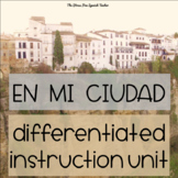 Spanish City & Town Lessons Differentiated Instruction 50 page PACKET
