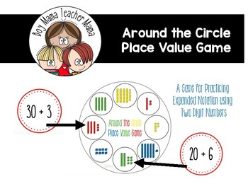 Around the Circle Place Value Game: Expanded Notation