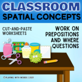 Around the Classroom: Spatial Concepts Worksheets