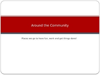 Around the Community Powerpoint