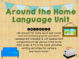 Around the Home Language Unit